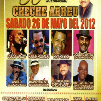 Celebration of Cheche Abreu's Career Flyer, May 26, 2012