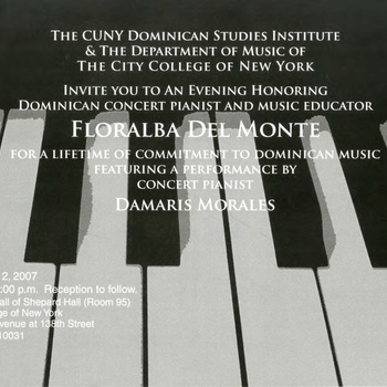 Invitation for Tribute and Concert honoring Concert Pianist and Music Educator Floralba Del Monte at The City College of New York, March 2, 2007